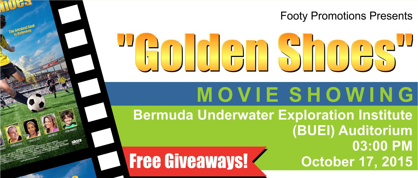"""The """"Golden Shoes"""" Football Movie Showing"""