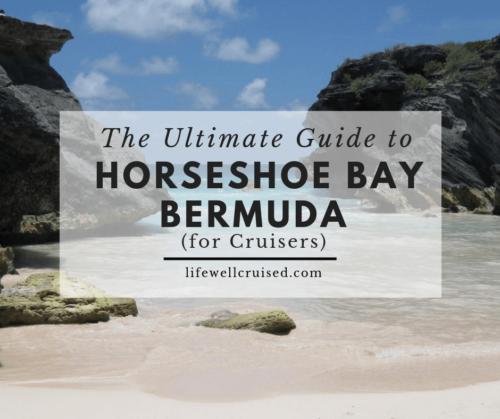 THE ULTIMATE GUIDE TO HORSESHOE BAY BEACH BERMUDA (FOR CRUISERS)